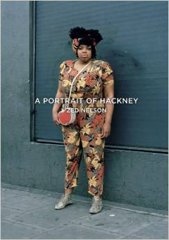 Portrait of Hackney by Zed Nelson
