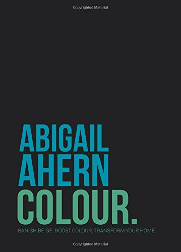 Colour by Abigail Ahern
